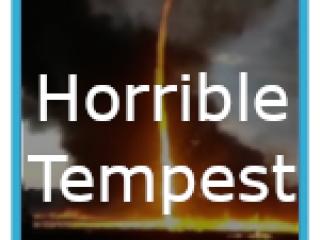 Horrible Tempest