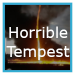 Horrible Tempest