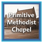 Menu link to Primitive Methodist Chapel